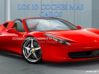 LOS 10 COCHES  MAS CAROS