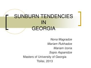 SUNBURN TENDENCIES  IN  GEORGIA