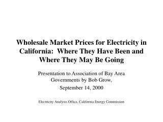 Presentation to Association of Bay Area Governments by Bob Grow, September 14, 2000