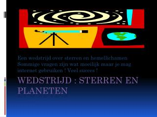 Wedstrijd : sterren en planeten