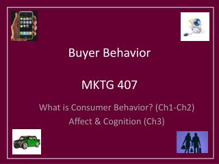 Buyer Behavior  MKTG 407