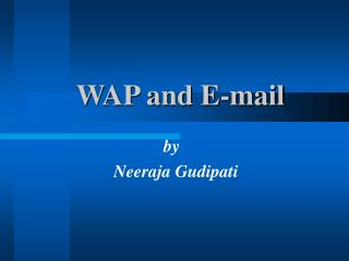 WAP and E-mail