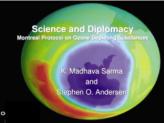 Science and Diplomacy  Montreal Protocol on Ozone Depleting Substances