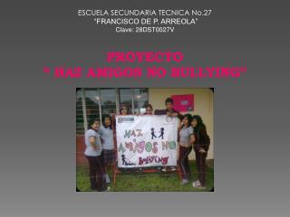 "ESCUELA SECUNDARIA TECNICA No.27  ""FRANCISCO DE P. ARREOLA"" Clave: 28DST0027V"