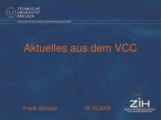 Aktuelles aus dem VCC