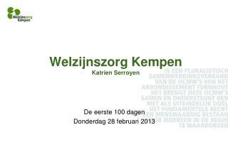 Welzijnszorg Kempen Katrien  Serroyen