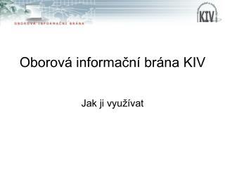 Oborová informační brána KIV