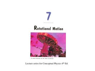 Lecture series for Conceptual Physics 8 th  Ed.