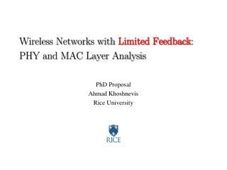 Wireless Networks with  Limited Feedback : PHY and MAC Layer Analysis