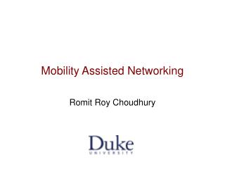 Mobility Assisted Networking