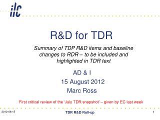 R&D for TDR