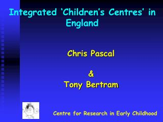 Integrated  Children s Centres  in England