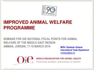 Improved animal welfare programme