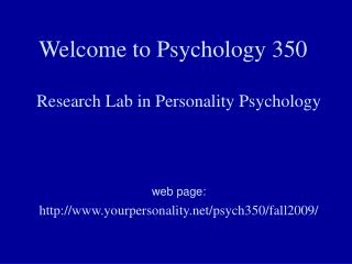 Welcome to Psychology 350