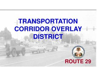 TRANSPORTATION CORRIDOR OVERLAY DISTRICT