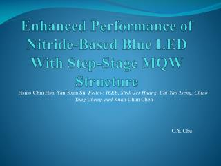 Enhanced Performance of Nitride-Based Blue LED With Step-Stage MQW Structure