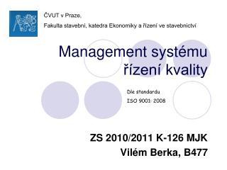 Management systému  řízení kvality