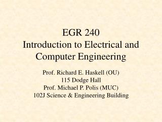 EGR 240 Introduction to Electrical and Computer Engineering