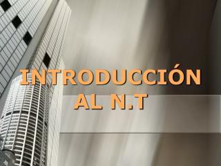 INTRODUCCI�N AL N.T