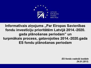 ES fondu vadošā iestāde 24.01.2013.