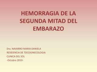 HEMORRAGIA DE LA SEGUNDA MITAD DEL EMBARAZO