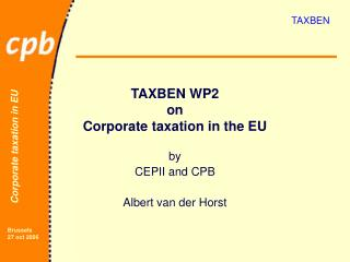 TAXBEN WP2 on Corporate taxation in the EU