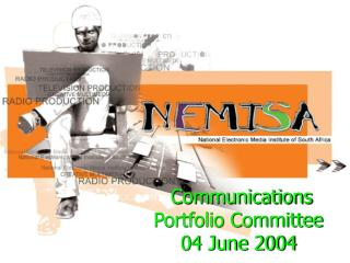 Communications Portfolio Committee 04 June 2004