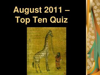 August 2011    Top Ten Quiz