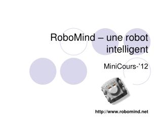 RoboMind – une robot intelligent