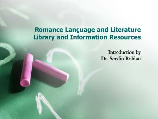 Romance Language and Literature   Library and Information Resources