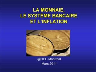 LA MONNAIE, LE SYST ME BANCAIRE ET L INFLATION