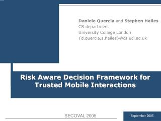 Risk Aware Decision Framework for Trusted Mobile Interactions