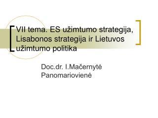 VII tema. ES užimtumo strategija, Lisabonos strategija ir Lietuvos užimtumo politika