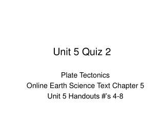Unit 5 Quiz 2