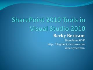 SharePoint 2010 Tools in Visual Studio 2010