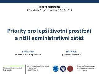 Tisková konference Úřad vlády České republiky, 12. 10. 2010