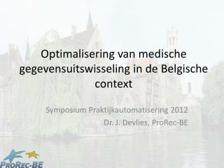 Optimalisering  van  medische gegevensuitswisseling  in de  Belgische  context