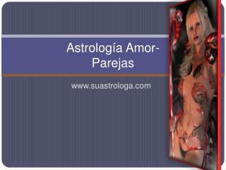 Astrología Amor- Parejas