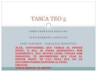 TASCA TEO 5