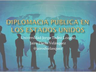 Diplomacia pública en los Estados Unidos