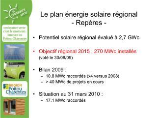 Le plan énergie solaire régional - Repères -