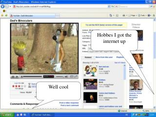Hobbes I got the internet up