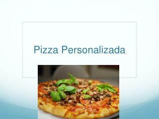 Pizza Personalizada