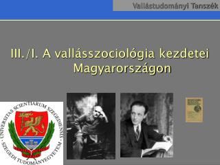 III./I. A vall�sszociol�gia kezdetei Magyarorsz�gon