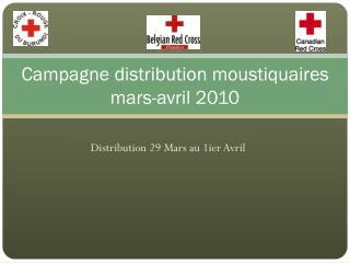 Campagne distribution moustiquaires mars-avril 2010