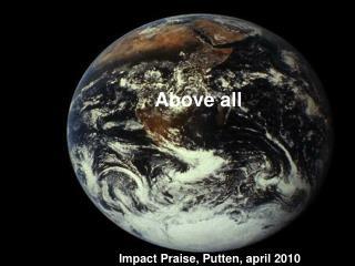 Impact Praise, Putten, april 2010