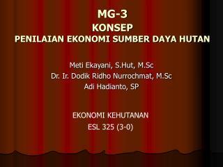MG-3 KONSEP PENILAIAN EKONOMI SUMBER DAYA HUTAN