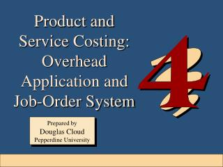 Product and Service Costing:  Overhead Application and Job-Order System