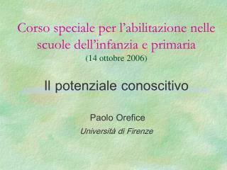 Corso speciale per l�abilitazione nelle scuole dell�infanzia e primaria  (14 ottobre 2006)