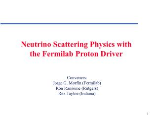 Neutrino Scattering Physics with the Fermilab Proton Driver